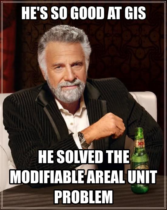 MAUP: My geostatistics professor